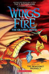 Picture of Wings of Fire Graphic Novel #1: The Dragonet Prophecy