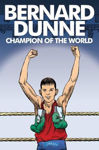 Picture of Bernard Dunne: Champion of the World