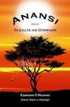 Picture of Anansi agus Scealta an Domhain