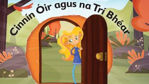 Picture of Cinnin Oir Agus Na Tri Bhear