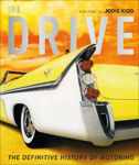 Picture of Drive: The Definitive History of Motoring