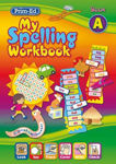 Picture of My Spelling Workbook A Senior Infants Prim Ed New Edition