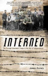 Picture of Interned: The Curragh Internment Camps in the War of Independence