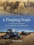 Picture of A Ploughing People: The Farming Life Celebrated - Stories, Traditions, The Championships