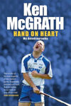 Picture of Ken Mcgrath: Hand on Heart: My Autobiography
