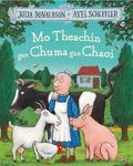 Picture of Mo Theachín gan Chuma gan chaoi:(A Squash and a Squeeze as Gaeilge)