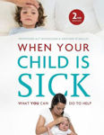 Picture of When Your Child is Sick: What You Can Do to Help