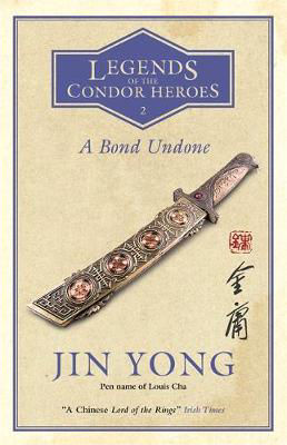 Picture of A Bond Undone: Legends of the Condor Heroes Vol. 2