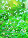 Picture of Beth Chatto's Shade Garden: Shade-Loving Plants for Year-Round Interest