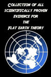 Picture of Collection of All Scientific Evidence for the Flat Earth Theory