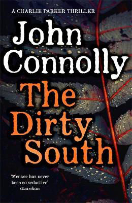 Picture of The Dirty South: A Charlie Parker Thriller (For Signed and Personalised Copies Please Email)