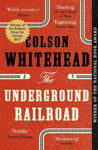 Picture of The Underground Railroad - Nominated for Booker Prize 2017