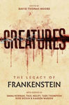 Picture of Creatures: The Legacy of Frankenstein: The Legacy of Frankenstein