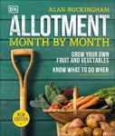Picture of Allotment Month By Month: Grow your Own Fruit and Vegetables, Know What to do When
