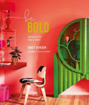 Picture of Be Bold: Interiors for the Brave of Heart