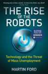 Picture of The Rise of the Robots - FT's Business Book of the Year 2015