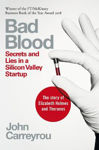 Picture of Bad Blood: Secrets and Lies in a Silicon Valley Startup