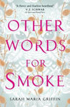 Picture of Other Words for Smoke (Dublin Author)