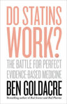 Picture of Do Statins Work?: The Battle For Perfect Evidence-Based Medicine ***Irish Export Edition