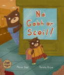 Picture of Na Gabh ar Scoil!: 2016