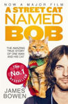 Picture of A Street Cat Named Bob: How One Man and His Cat Found Hope on the Streets