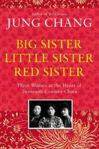 Picture of Big Sister, Little Sister, Red Sister: Three Women at the Heart of Twentieth-Century China ***IRISH EXPORT EXCLUSIVE