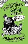 Picture of The Head of Ned Belly - Accidental Adventures Of Onion O'Brien