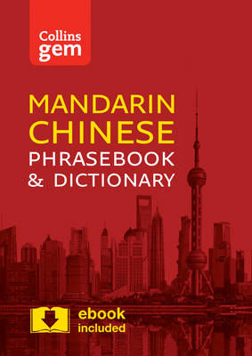 Picture of Collins Mandarin Chinese Phrasebook and Dictionary Gem Edition: Essential phrases and words in a mini, travel-sized format (Collins Gem)