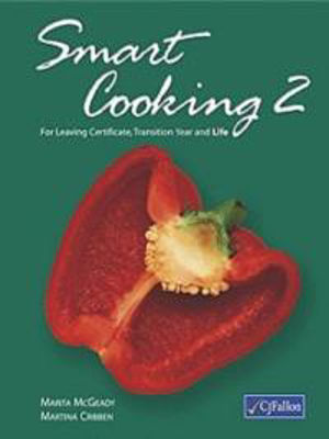 Picture of Smart Cooking 2 For Leaving Cert Transition Year and Life CJ Fallon