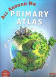 Picture of All Around Me Primary Atlas Formerly known as Our Planet Atlas 2017 Ed Co