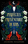 Picture of Perfectly Preventable Deaths