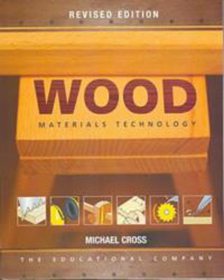 Picture of WOOD MATERIALS TECHNOLOGY 4TH EDITION JUNIOR CERTIFICATE ED CO