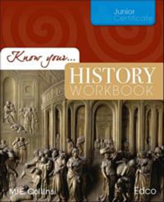 Picture of Know Your History Workbook Junior Cert Ed Co