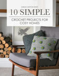 Picture of 10 Simple Crochet Projects for Cosy Homes