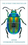 Picture of Extraordinary Insects: Weird. Wonderful. Indispensable. The ones who run our world.