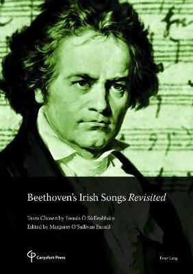Picture of Beethoven's Irish Songs Revisited: Texts Chosen by Tomas O Suilleabhain Edited by Margaret O'Sullivan Farrell