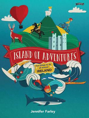 Picture of Island of Adventures: Fun things to do all around Ireland