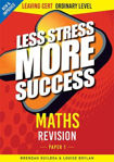 Picture of Less Stress More Success Maths Revision Leaving Cert Ordinary Level Paper 1