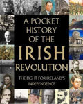 Picture of A Pocket History of the Irish Revolution