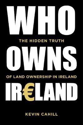 Picture of Who Owns Ireland - Hidden Truth of Land Ownership in Ireland