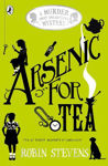 Picture of Arsenic for Tea: A Murder Most Unladylike Mystery