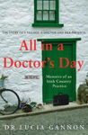Picture of All in a Doctor's Day: Memoirs of an Irish Country Practice