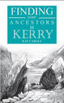 Picture of A Guide to Finding Your Ancestors in Kerry: Finding Your Ancestors in Kerry