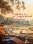 Picture of Exhibiting Art in Georgian Ireland: Society of Artists Exhibition