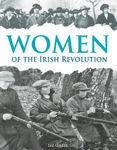 Picture of Women of the Irish Revolution 1913-1923: A Photographic History
