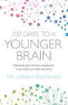 Picture of 100 Days to a Younger Brain: Maximise your memory, boost your brain health and defy dementia