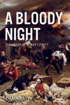 Picture of A Bloody Night: The Irish at Rorke's Drift