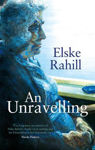 Picture of An Unravelling (Dublin Author)