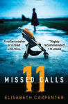 Picture of 11 Missed Calls: A gripping psychological suspense book perfect for summer reading