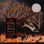 Picture of The Hare and the Moon: A Calendar of Paintings